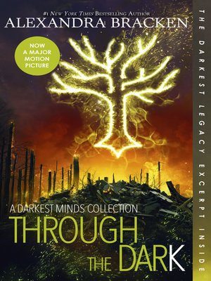 cover image of Through the Dark: A Darkest Minds Collection